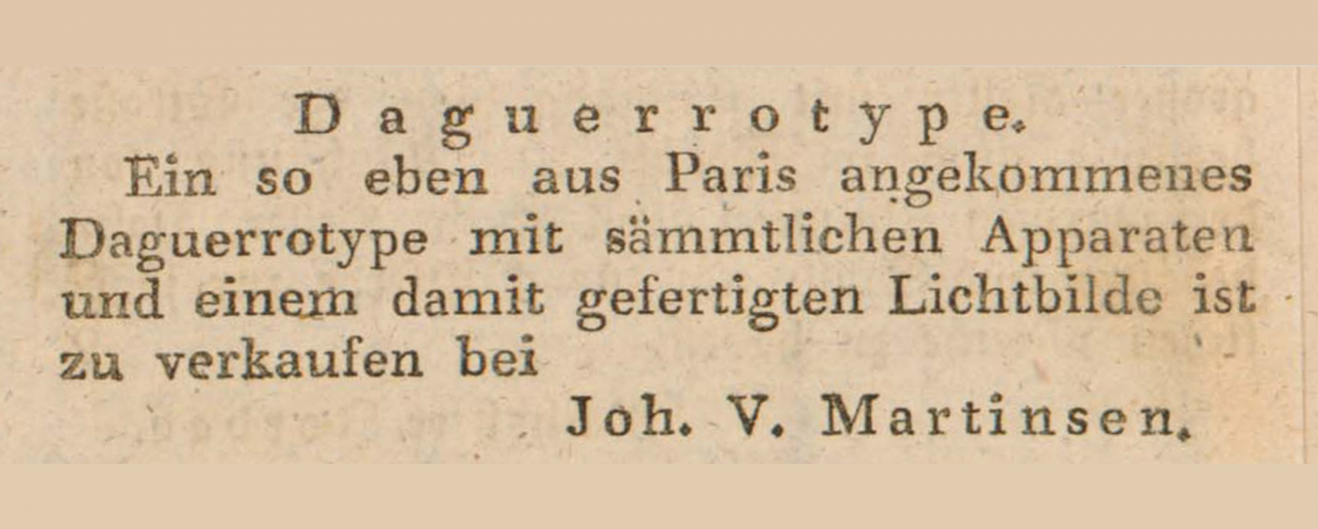 ill 5. Tallinn merchant J. Martinsen's sale advertisement of a daguerreotype camera. Revalsche wöchenlichte Nachrichten, 32, 5 August 1840, p 876.