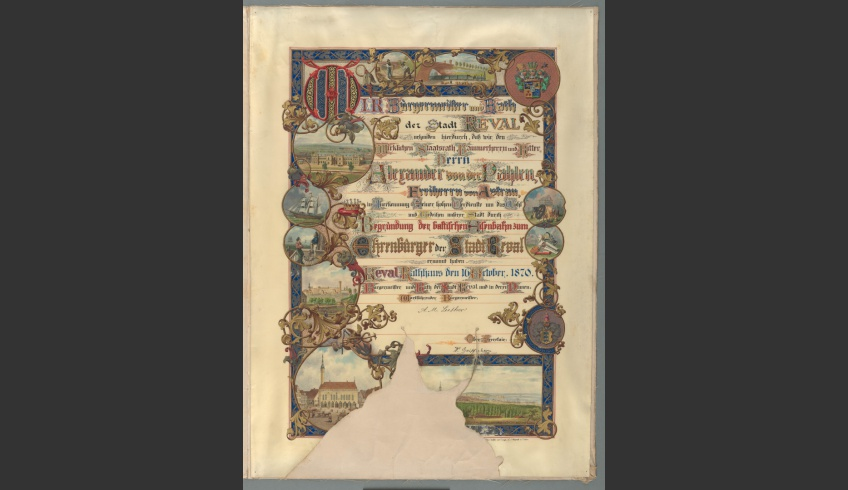 fig 11. Diploma issued to the newly-elected honorary citizen of Tallinn, Baron Alexander von der Pahlen, 1870, TLA.230.12.4/a.